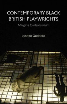 Contemporary Black British Playwrights av Lynette Goddard (Innbundet)