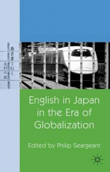 English in Japan in the Era of Globalization (Innbundet)