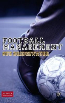 Football Management av Sue Bridgewater (Innbundet)