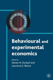 Behavioural and Experimental Economics (Innbundet)