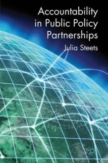 Accountability in Public Policy Partnerships av Julia Steets (Innbundet)