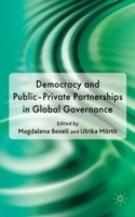 Democracy and Public-Private Partnerships in Global Governance (Innbundet)