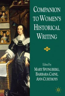 Companion to Women's Historical Writing av Mary Spongberg, Ann Curthoys og Barbara Caine (Heftet)