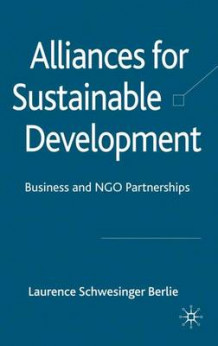 Alliances for Sustainable Development av Laurence Schwesinger Berlie (Innbundet)