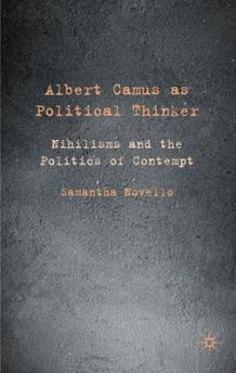 Albert Camus as Political Thinker av Samantha Novello (Innbundet)
