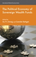 The Political Economy of Sovereign Wealth Funds 2010 av Xu Yi-chong og Gawdat Bahgat (Innbundet)