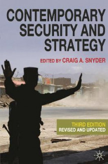 Contemporary Security and Strategy av Craig A. Snyder (Heftet)