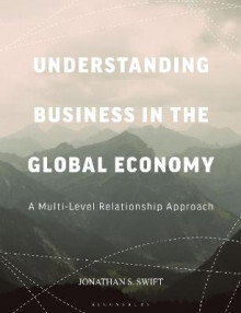 Understanding Business in the Global Economy av Jonathan Swift (Heftet)