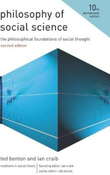 Philosophy of Social Science 2010 av Ted Benton og Ian Craib (Innbundet)