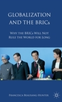 Globalization and the BRICS av Francesca Beausang-Hunter (Innbundet)