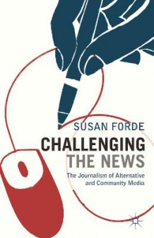 Challenging the News av Susan Forde (Heftet)
