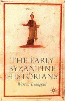 Early Byzantine Historians av Warren T. Treadgold (Heftet)