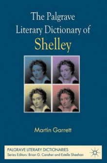 The Palgrave Literary Dictionary of Shelley av Martin Garrett (Innbundet)