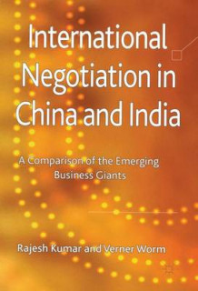International Negotiation in China and India av Rajesh Kumar og Verner Worm (Innbundet)