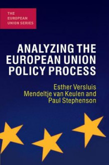 Analyzing the European Union Policy Process av Esther Versluis, Mendeltje van Keulen og Paul Stephenson (Innbundet)