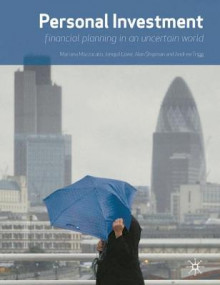 Personal Investment: Financial Planning in an Uncertain World av Mariana Mazzucato, Jonquil Lowe, Alan Shipman og Andrew Trigg (Heftet)