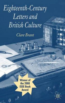 Eighteenth-century Letters and British Culture av Clare Brant (Heftet)