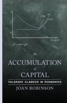 The Accumulation of Capital av Joan Robinson (Heftet)