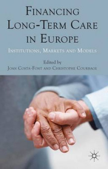 Financing Long-Term Care in Europe (Innbundet)