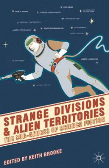 Strange Divisions and Alien Territories av Keith Brooke (Heftet)