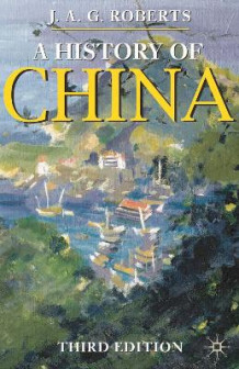A History of China av John A. G. Roberts (Heftet)