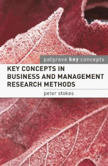 Key Concepts in Business and Management Research Methods av Professor Peter Stokes (Heftet)