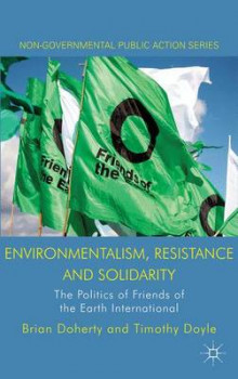 Environmentalism, Resistance and Solidarity av Brian Doherty og Professor Timothy Doyle (Innbundet)