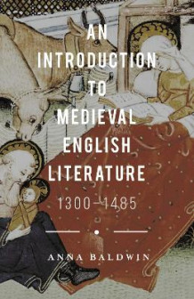 An Introduction to Medieval English Literature av Anna Baldwin (Innbundet)