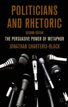Politicians and Rhetoric 2011 av Jonathan Charteris-Black (Heftet)