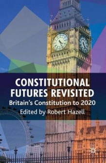 Constitutional Futures Revisited (Heftet)