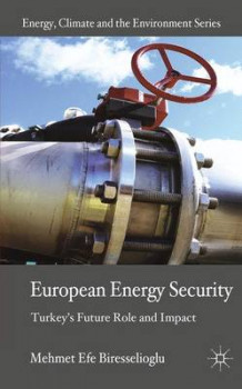 European Energy Security av Mehmet Efe Biresselioglu (Innbundet)