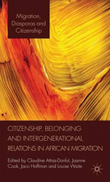Citizenship, Belonging and Intergenerational Relations in African Migration (Innbundet)