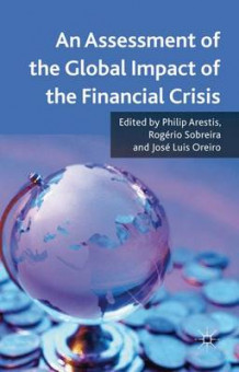 An Assessment of the Global Impact of the Financial Crisis (Innbundet)