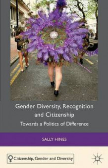 Gender Diversity, Recognition and Citizenship av Sally Hines (Innbundet)