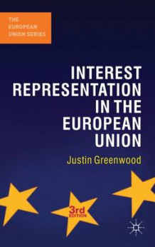 Interest Representation in the European Union av Justin Greenwood (Innbundet)