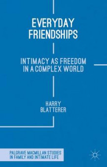 Everyday Friendships av Harry Blatterer (Innbundet)