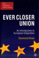 Ever Closer Union av Desmond Dinan (Heftet)