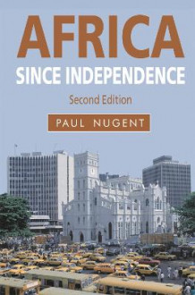 Africa Since Independence av Paul Nugent (Heftet)