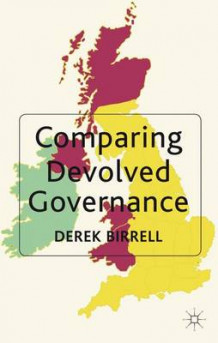 Comparing Devolved Governance av Derek Birrell (Innbundet)