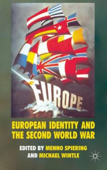 European Identity and the Second World War av Menno Spiering og Michael Wintle (Innbundet)