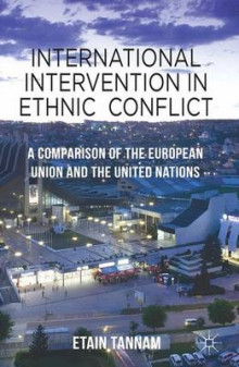 International Intervention in Ethnic Conflict av Etain Tannam (Innbundet)