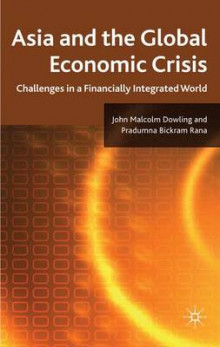 Asia and the Global Economic Crisis av John Malcolm Dowling og Pradumna Bickram Rana (Innbundet)