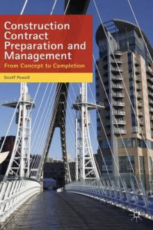 Construction Contract Preparation and Management av Geoff Powell (Heftet)