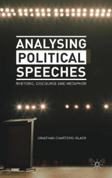 Analysing Political Speeches av Jonathan Charteris-Black (Innbundet)