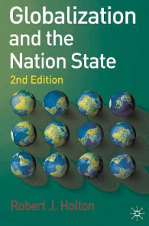 Globalization and the Nation State av Robert J. Holton (Heftet)