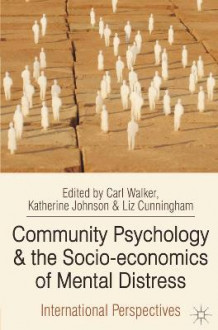 Community Psychology and the Socio-economics of Mental Distress (Heftet)