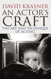An Actor's Craft av David Krasner (Innbundet)