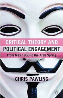 Critical Theory and Political Engagement av Chris Pawling (Innbundet)