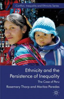 Ethnicity and the Persistence of Inequality av R. Thorp og M. Paredes (Innbundet)