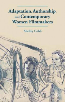 Adaptation, Authorship, and Contemporary Women Filmmakers av Shelley Cobb (Innbundet)